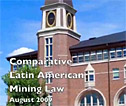 Comparative Latin American Mining Law